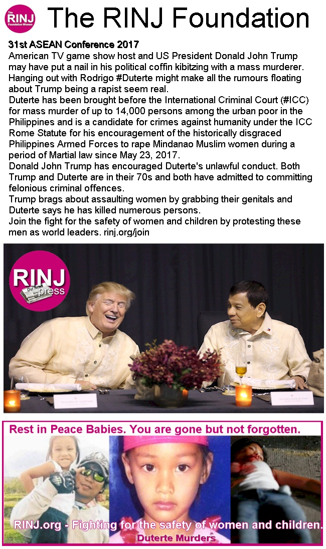The RINJ Foundation says Trumps political coffin nail is ASEAN-Trump-Duterte