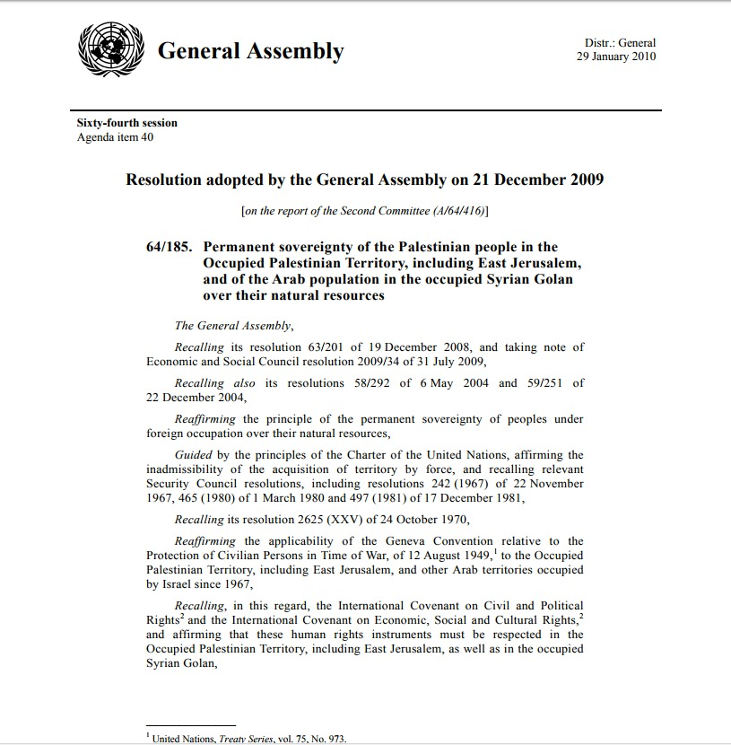 Permanent sovereignty of the Palestinian people in the Occupied Palestinian Territory, including East Jerusalem, and of the Arab population in the occupied Syrian Golan over their natural resources