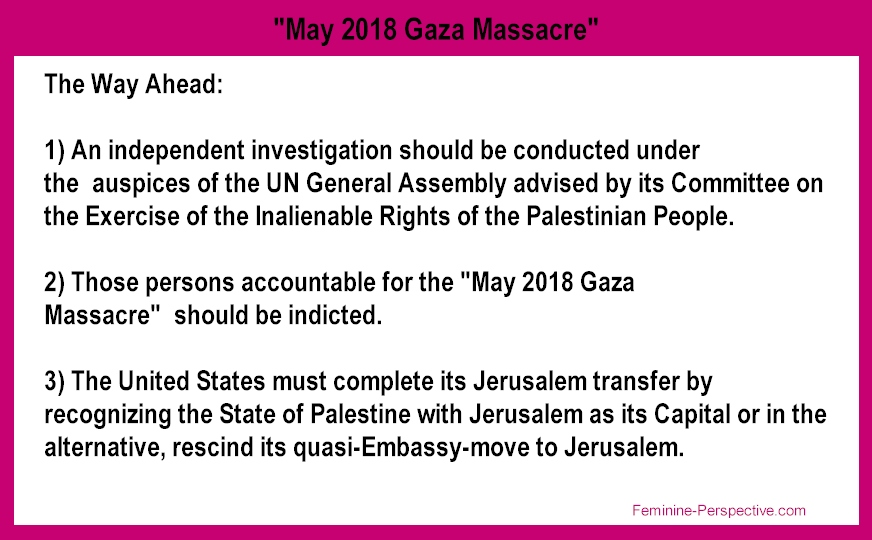 The Way ahead following the May 2018 Gaza Massacre