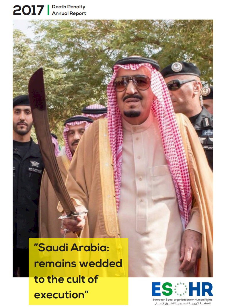 2017 Saudi Arabia Death Penalty Annual Report