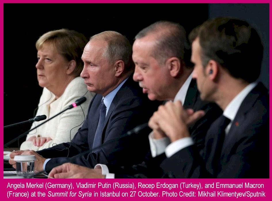 Angela Merkel (Germany), Vladimir Putin (Russia), Recep Erdogan (Turkey), and Emmanuel Macron (France) at the Summit for Syria in Istanbul on 27 October. Photo Credit: Mikhail Klimentyev/Sputnik