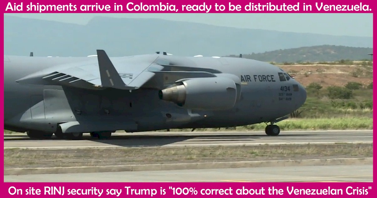US Air Force Cargo Aircraft are arriving in Colombia with Food, Medicine and Clothes for Venezuelans