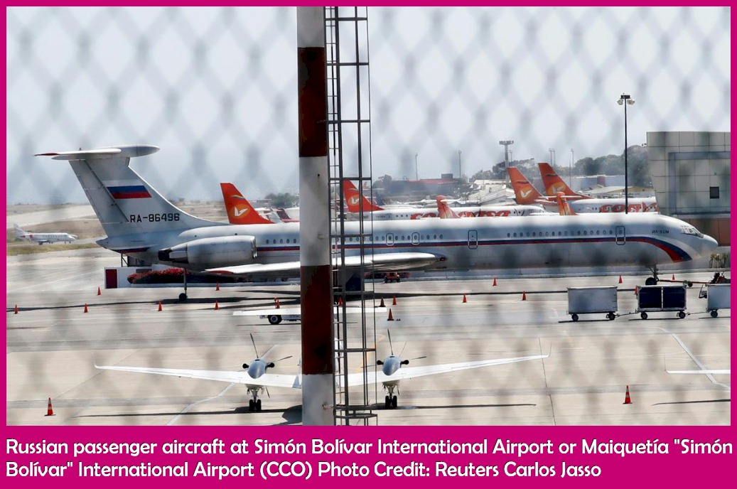 "Russian passenger aircraft at Simón Bolívar International Airport or Maiquetía ""Simón Bolívar"" International Airport (CCO) Photo Credit: Reuters Carlos Jasso"
