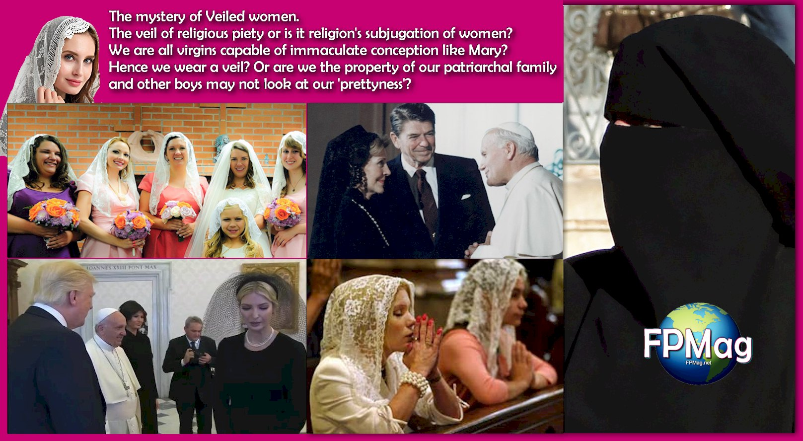 The mystery of Veiled women.