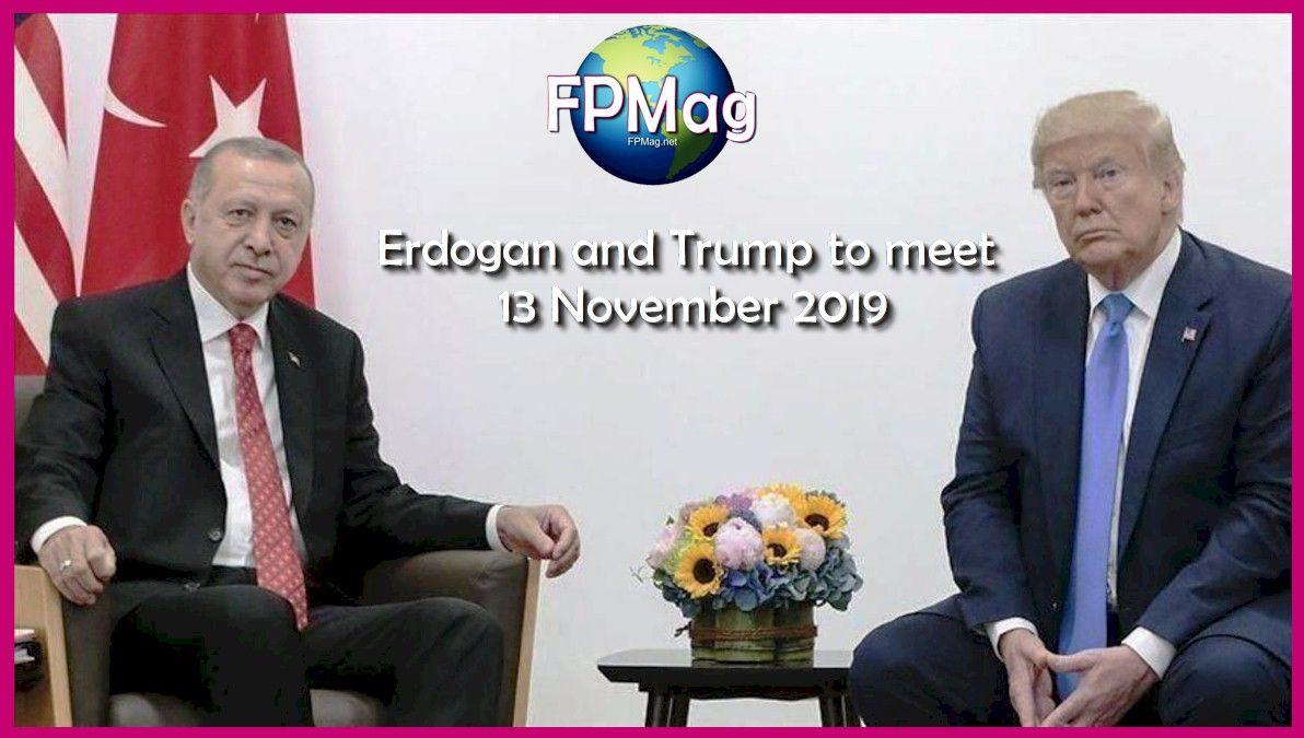 Erdogan and Trump to meet 13 November 2019.