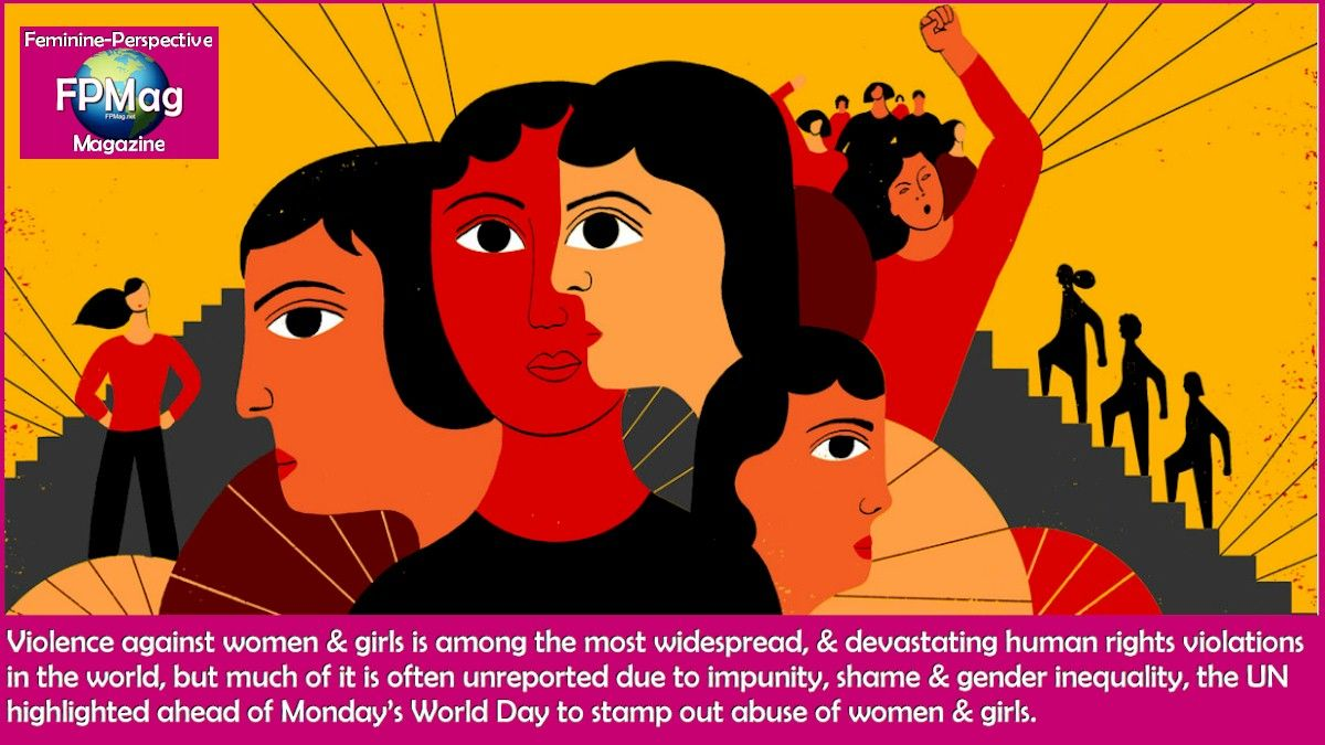 Violence against women & girls is among the most widespread, & devastating human rights violations in the world, but much of it is often unreported due to impunity, shame & gender inequality, the UN highlighted ahead of Monday's World Day to stamp out abuse of women & girls.