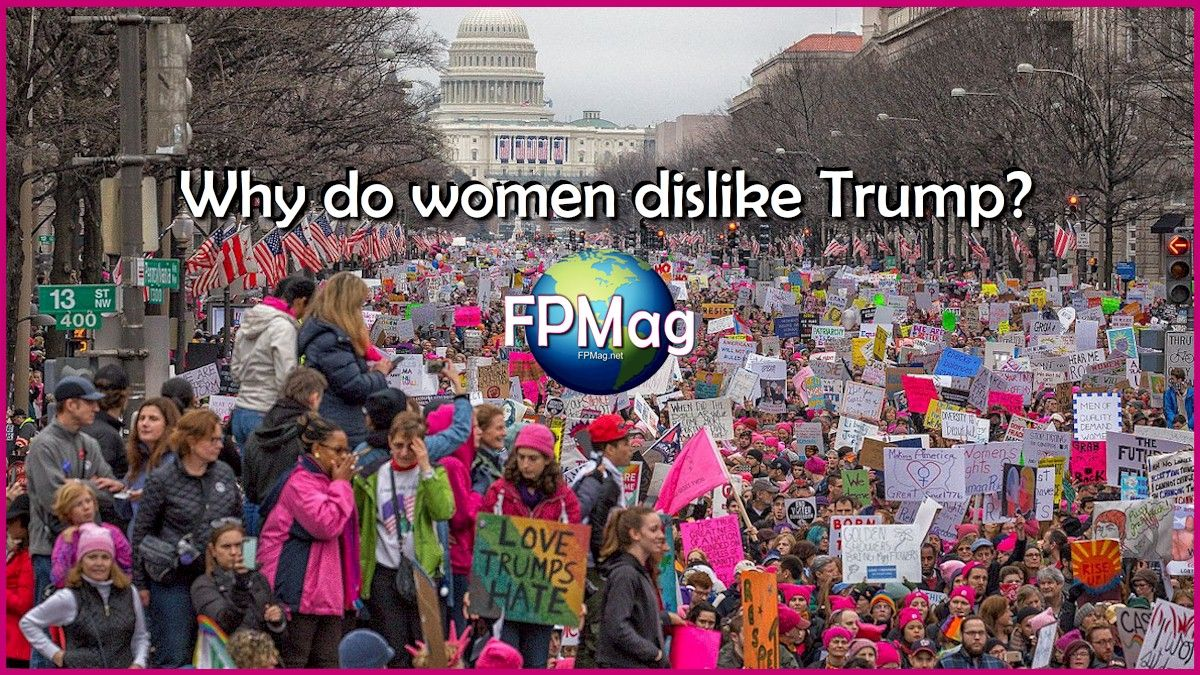 Why do women dislike Trump