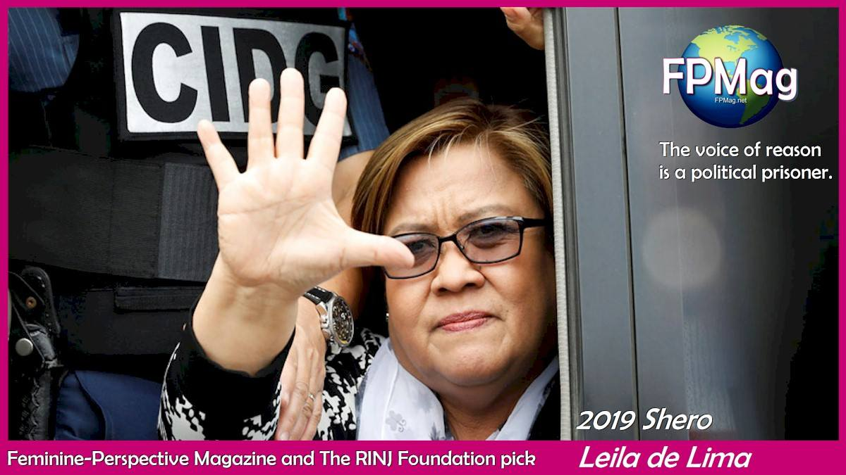Shero. Senator Leila de Lima. The voice of reason is a political prisoner.