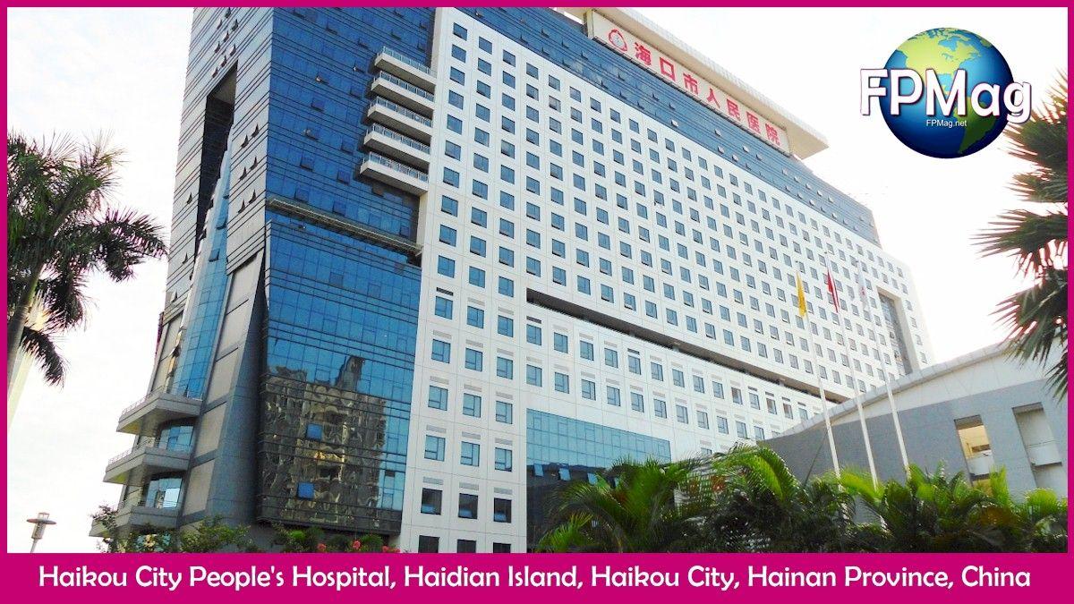 Haikou City People's Hospital, Haidian Island, Haikou City, Hainan Province, China Photo Credit: Anna Frodesiak