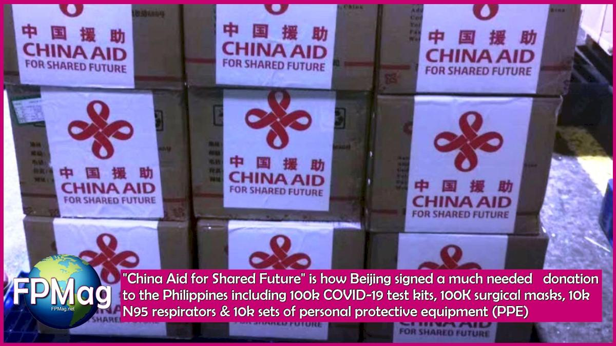 """""""China Aid for Shared Future"""" is how Beijing signed a much needed donation to the Philippines including 100k COVID-19 test kits, 100K surgical masks, 10k N95 respirators & 10k sets of personal protective equipment (PPE)"""