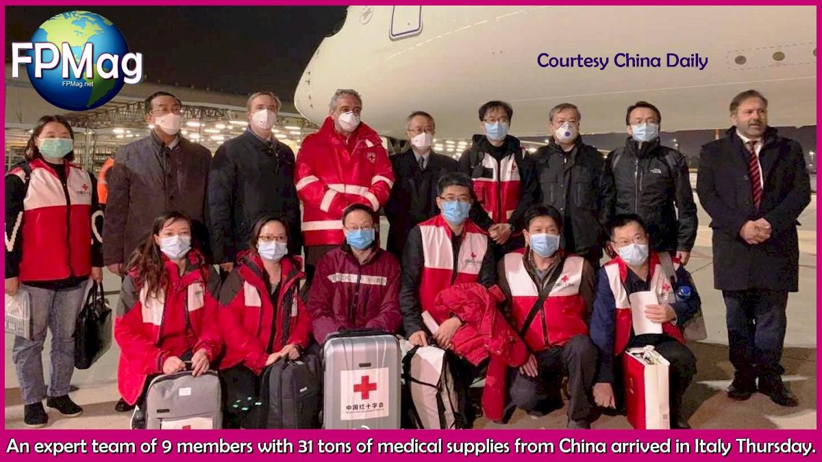 An expert team of 9 members with 31 tons of medical supplies from China arrived in Italy Thursday.