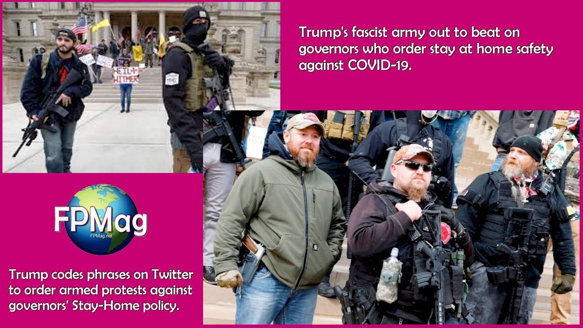 Trump's fascist army out to beat on governors who order stay at home safety against COVID-19.
